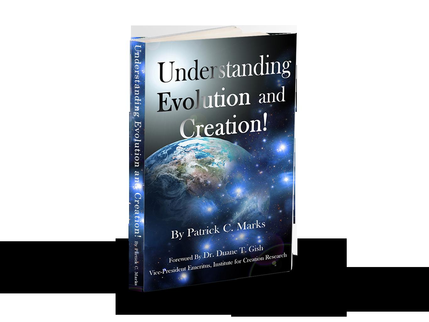 Understanding Evolution and Creation!